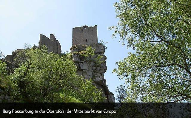 Burg Flossenbürg, der Mittelpunkt von Europa